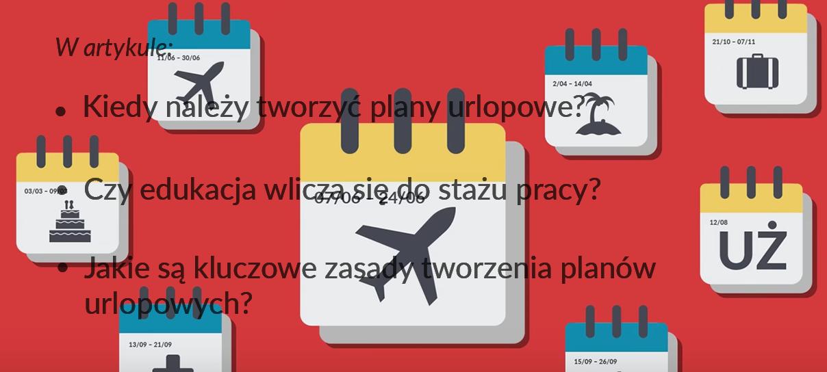 Plan urlopów: jak opracować taki dokument?